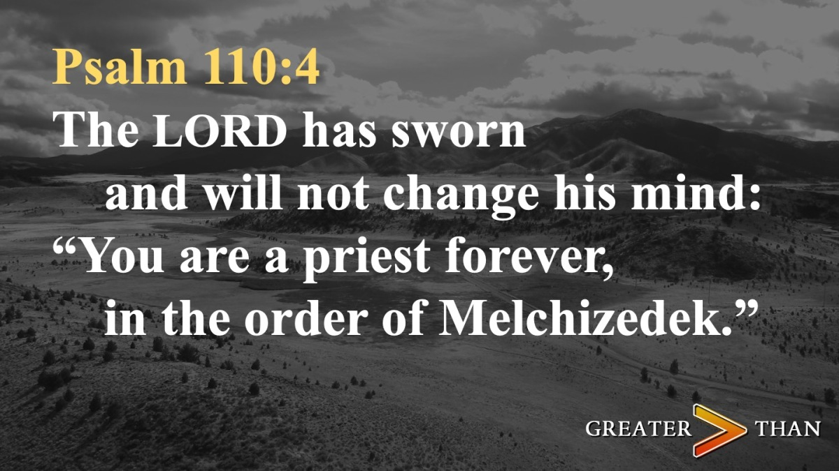 Greater Than: Jesus, Our Melchizedek – People Need Jesus